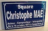 CHRISTOPHE MAE maé Plaque de rue création collector edition limitée cadeau original