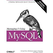 Managing & Using MySQL (Classique Us)