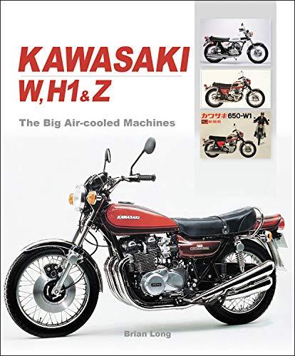 Kawasaki W, H1 & Z - The Big Air-Cooled Machines