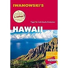 Hawaii - Reiseführer von Iwanowski: Individualreiseführer