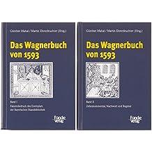 Das Wagnerbuch von 1593. Band 1+2: 2 Bde.