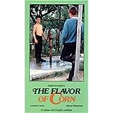 The Flavor of Corn by Lorenzo Lena