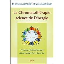 La chromatothérapie, science de l'énergie