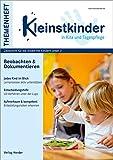 Beobachten und Dokumentieren: Themenheft Kleinstkinder in Kita und Tagespflege
