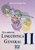 Lingüística General II. Guía docente (ECU)