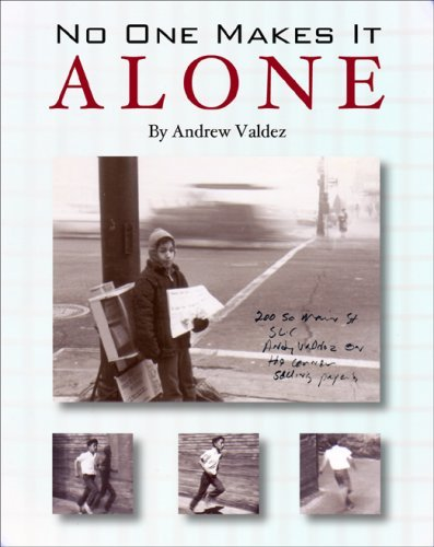 No One Makes It Alone by Andrew Valdez (2006-10-23)