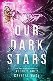 #6: Our Dark Stars