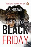 Black Friday: The True Story of the Bombay Bomb Blasts