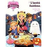 Une, deux, trois Princesses - L'invité fantôme - tome 3