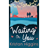 Waiting On You (The Blue Heron Series, Book 3)