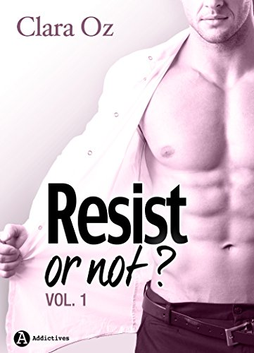 Resist... or not ? - 1 par [Oz, Clara]