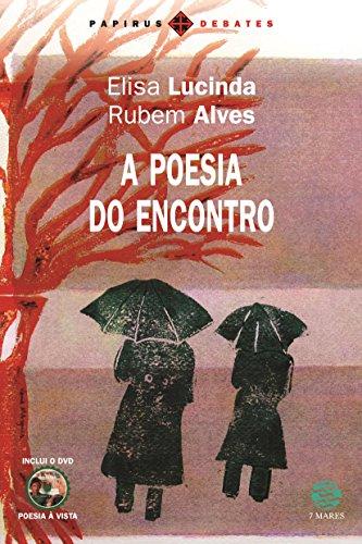 A Poesia do Encontro (+ DVD Poesia à Vista) - Coleção Papirus Debates (Em Portuguese do Brasil)