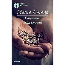 Come sasso nella corrente (Scrittori italiani e stranieri)