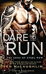Dare to Run: The Sons of Steel Row by Jen McLaughlin (2016-02-02)
