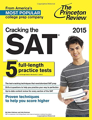 Cracking the SAT with 5 Practice Tests, 2015 Edition PDF Books
