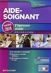 Aide-Soignant L'épreuve orale Concours 2014