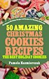 Best Cookie Books - 50 Amazing Christmas Cookies Recipes – The Best Review