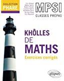 Kholles de Maths MPSI Exercices Corrigés