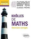 Kholles de Maths MPSI Exercices Corrigés