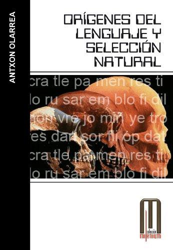 Orígenes del lenguaje (Milenium) por Anxton Olarrea