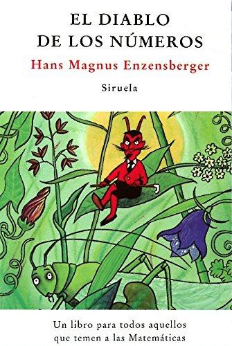 El diablo de los números: un libro para todos aquellos que temen a las matemáticas (las tres edades)