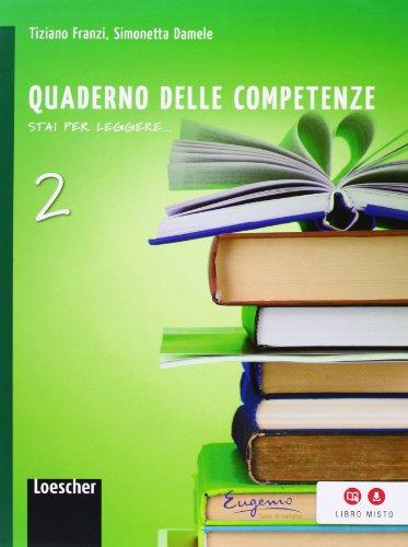 Stai per leggere. Quaderno delle competenze. Per la Scuola media. Con espansione online: 2