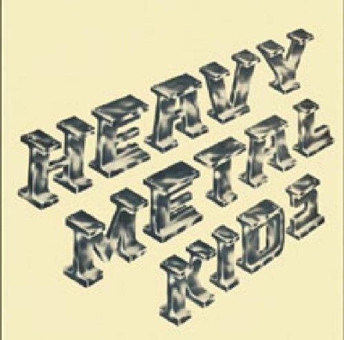 Heavy Metal Kids (Cd-neuerscheinungen)