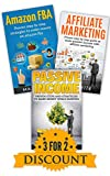 Make Money Online: Work From Home Box Set - Passive Income, Amazon FBA & Affiliate Marketing (Passive Income Streams, Online Business, Passive Income Online, Forex For Beginners)