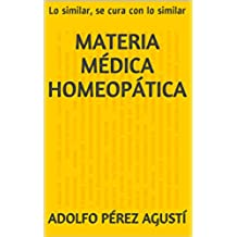 Materia médica Homeopática: Lo similar, se cura con lo similar (Tratamiento natural nº 32)