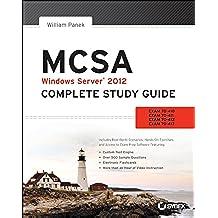 Mcsa Windows Server 2012: Exams 70-410, Exam 70-411, Exam 70-412, and Exam 70-417