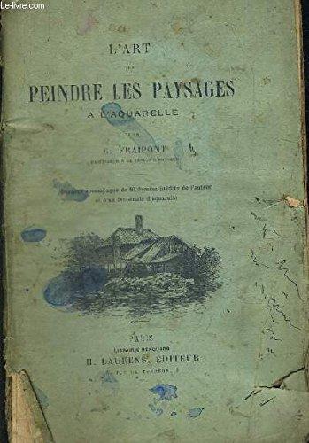 L ART DE PEINDRE LES PAYSAGES A L AQUARE...