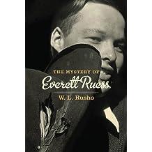 Mystery of Everett Ruess, The