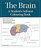 The Brain: A Student's Self-Test Colouring Book by Joshua Gowin