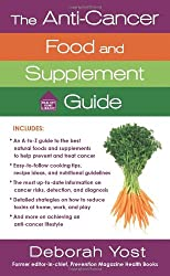 The Anti-Cancer Food and Supplement Guide (Healthy Home Library)