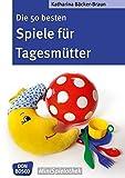 Die 50 besten Spiele für Tagesmütter und Tagesväter (Don Bosco MiniSpielothek)