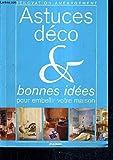 Telecharger Livres RENOVATION AMENAGEMENT ASTUCES DECO BONNES IDEES POUR EMBELLIR VOTRE MAISON (PDF,EPUB,MOBI) gratuits en Francaise