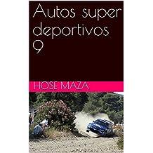 Autos super deportivos 9 (Spanish Edition)