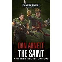 Gaunt's Ghosts: The Saint Omnibus