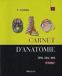 Carnet d'anatomie : Tome 2, Tête, cou, dos