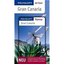 Gran Canaria - Buch mit flipmap: Polyglott on tour Reiseführer