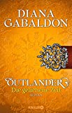 Outlander – Die geliehene Zeit: Roman (Die Outlander-Saga 2)