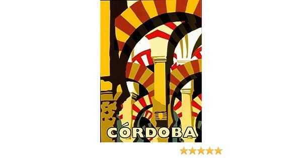 Vintage Cordoba Spain Tourism  Poster A3 A2  Reprint