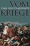 Vom Kriege by Carl von Clausewitz (2010-08-31) - Carl von Clausewitz