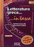Letteratura greca. Dall'età arcaica alla letteratura cristiana