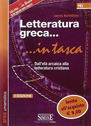 Letteratura greca. Dall'et arcaica alla letteratura cristiana