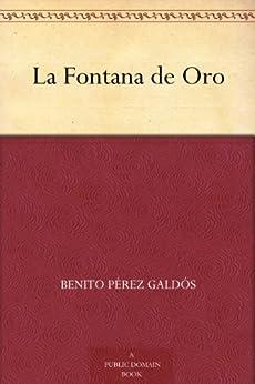 La Fontana de Oro de [Galdós, Benito Pérez]