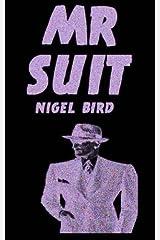 Mr Suit by Nigel Bird (2012-11-15) Taschenbuch