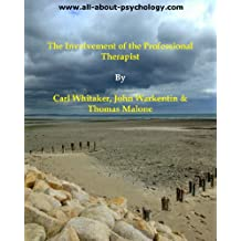 The Involvement of the Professional Therapist (English Edition)