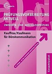 Prüfungsvorbereitung aktuell Kauffrau/Kaufmann für Bürokommunikation: Zwischen- und Abschlussprüfung, Gesamtpaket