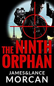 The Ninth Orphan (The Orphan Trilogy Book 1) by [Morcan, James, Lance Morcan]